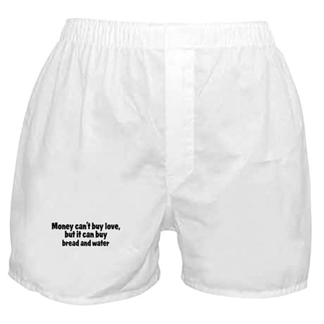 bread and water (money) Boxer Shorts