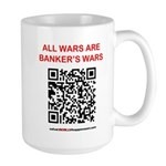 All Wars are Bankers wars QR Mugs