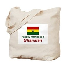 Happily Married To Ghanaian Tote Bag