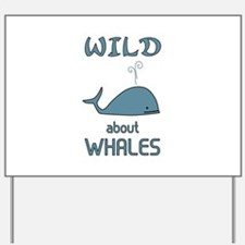 Wild About Whales Yard Sign