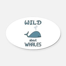 Wild About Whales Oval Car Magnet