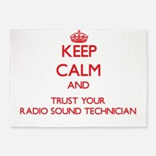 Keep Calm and trust your Radio Sound Technician 5'