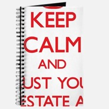 Keep Calm and trust your Real Estate Agent Journal
