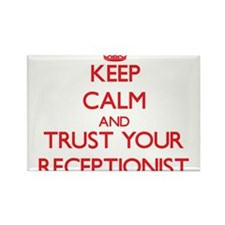 Keep Calm and trust your Receptionist Magnets