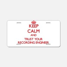 Keep Calm and trust your Recording Engineer Alumin