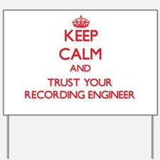 Keep Calm and trust your Recording Engineer Yard S