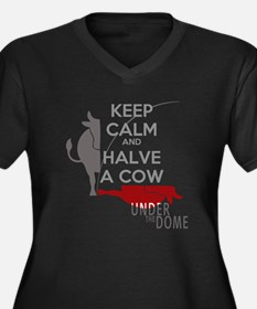 Keep Calm Halve a Cow Under the Dome Plus Size T-S