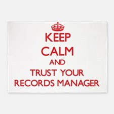 Keep Calm and trust your Records Manager 5'x7'Area