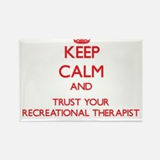 Keep Calm and trust your Recreational Therapist Ma