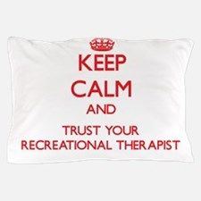 Keep Calm and trust your Recreational Therapist Pi