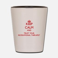 Keep Calm and trust your Recreational Therapist Sh