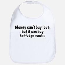 hot fudge sundae (money) Bib