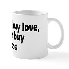 hot cocoa (money) Mug