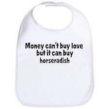 horseradish (money) Bib