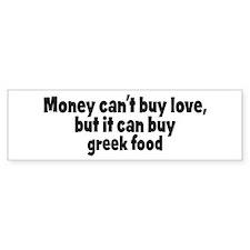 greek food (money) Bumper Bumper Sticker
