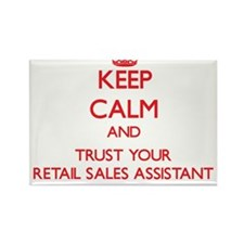 Keep Calm and trust your Retail Sales Assistant Ma