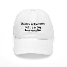 honey mustard (money) Baseball Cap