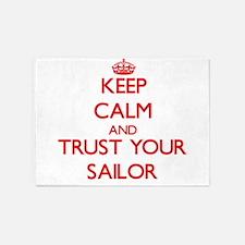 Keep Calm and trust your Sailor 5'x7'Area Rug