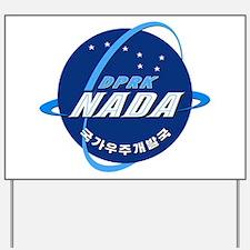 N Korea Space Agency Yard Sign