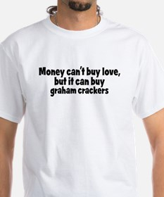 graham crackers (money) Shirt
