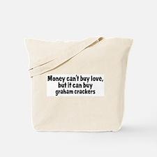 graham crackers (money) Tote Bag