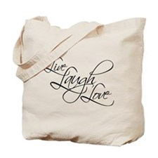 Live, Laugh, Love -Tote Bag