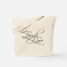 Live, Laugh, Love -Tote Bag