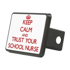Keep Calm and trust your School Nurse Hitch Cover