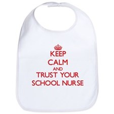Keep Calm and trust your School Nurse Bib