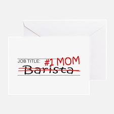 Job Mom Barista Greeting Card