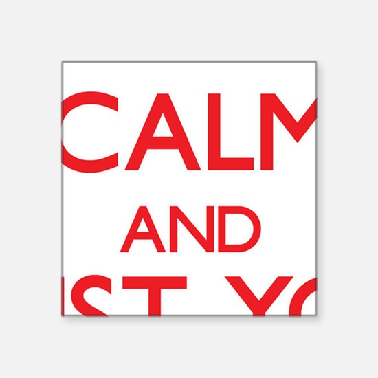Keep Calm and trust your Secretary Sticker