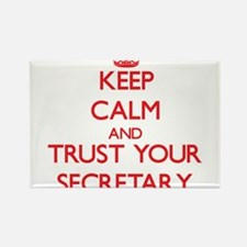 Keep Calm and trust your Secretary Magnets