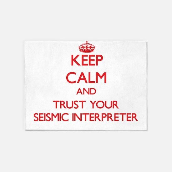 Keep Calm and trust your Seismic Interpreter 5'x7'