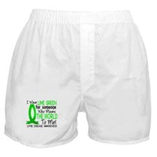 Lyme Disease MeansWorldToMe1 Boxer Shorts