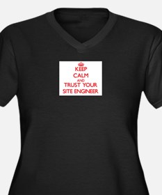 Keep Calm and trust your Site Engineer Plus Size T