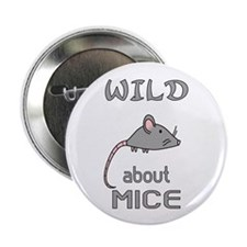 """Wild About Mice 2.25"""" Button"""