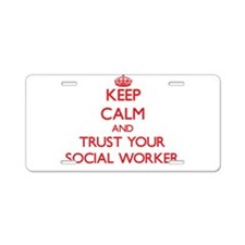 Keep Calm and trust your Social Worker Aluminum Li