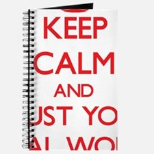 Keep Calm and trust your Social Worker Journal