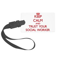 Keep Calm and trust your Social Worker Luggage Tag