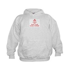Keep Calm and trust your Social Worker Hoodie