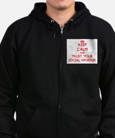 Keep Calm and trust your Social Worker Zip Hoodie