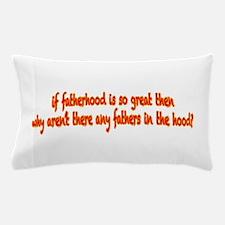 Fatherhood Pillow Case