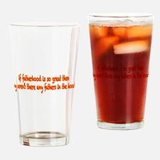 Fatherhood Drinking Glass