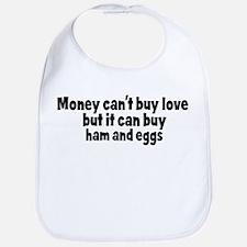 ham and eggs (money) Bib