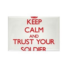 Keep Calm and trust your Soldier Magnets