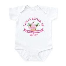Life's Better In Kauai Infant Bodysuit