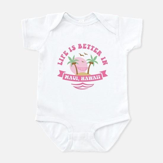 Life's Better In Maui Infant Bodysuit