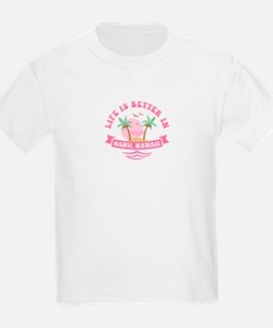 Life's Better In Oahu T-Shirt