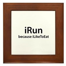 iRun because iLikeToEat Framed Tile