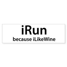 iRun because iLikeWine Bumper Sticker